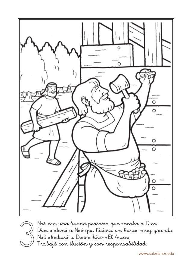 www.salesianos.edu 3 Noé era una buena persona que rezaba a Dios. Dios ordenó a Noé que hiciera un barco muy grande. Noé o...