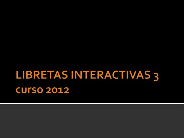 Libretas interactivas 3