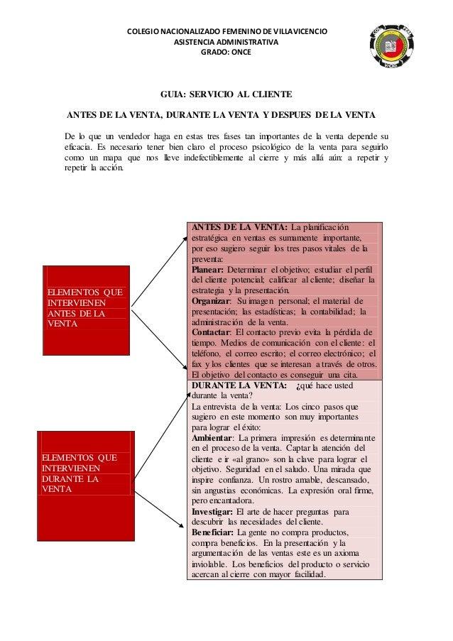 COLEGIO NACIONALIZADO FEMENINO DE VILLAVICENCIO ASISTENCIA ADMINISTRATIVA GRADO: ONCE GUIA: SERVICIO AL CLIENTE ANTES DE L...
