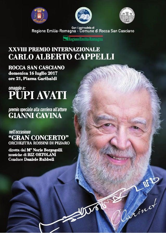"""omaggio a: PUPI AVATI XXVIII PREMIO INTERNAZIONALE CARLO ALBERTO CAPPELLI nell'occasione """"GRAN CONCERTO"""" ORCHESTRA ROSSINI..."""