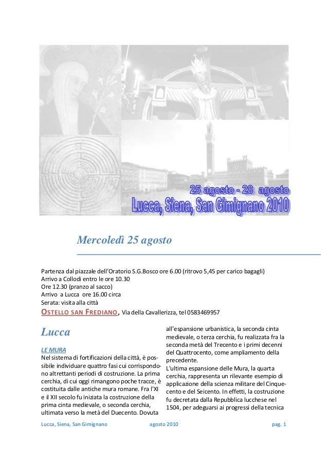 Lucca,Siena,SanGimignanoagosto2010 pag.1 Lucca  LEMURA Nelsistemadifortifi...