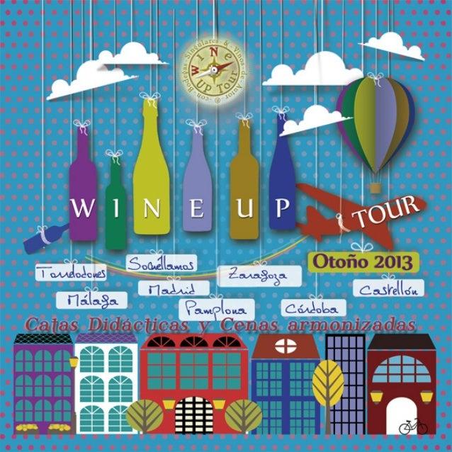 WINE UP TOUR OTOÑO 2013