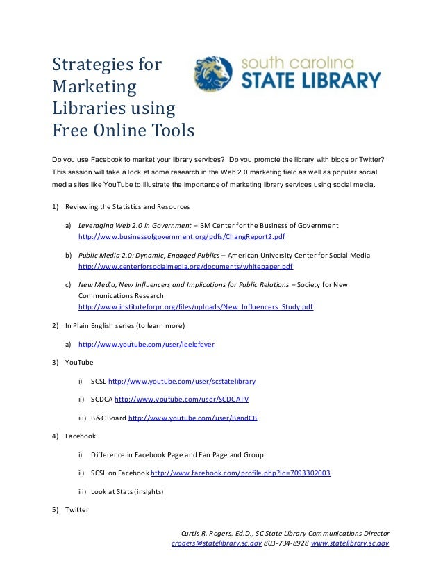 Strategies for Marketing Libraries using Free Online Tools Do you use Facebook to market your library services? Do you pro...
