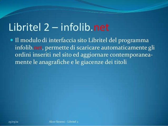 Libritel 2 – infolib.net Il modulo di interfaccia sito Libritel del programmainfolib.net, permette di scaricare automatic...