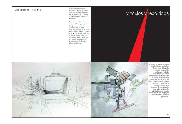 El interior de la caja de proyecta a través de la raja continua, horizontal hacía el espacio peatonal y vertical en las fa...