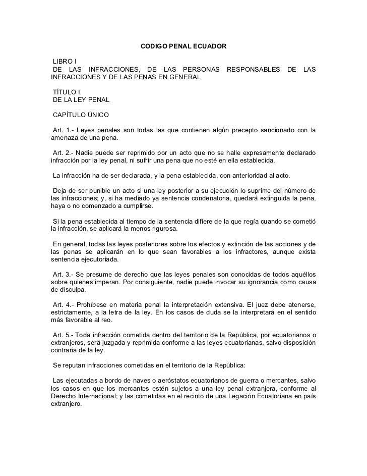 CODIGO PENAL ECUADOR LIBRO I DE LAS INFRACCIONES, DE LAS PERSONAS                        RESPONSABLES         DE   LASINFR...