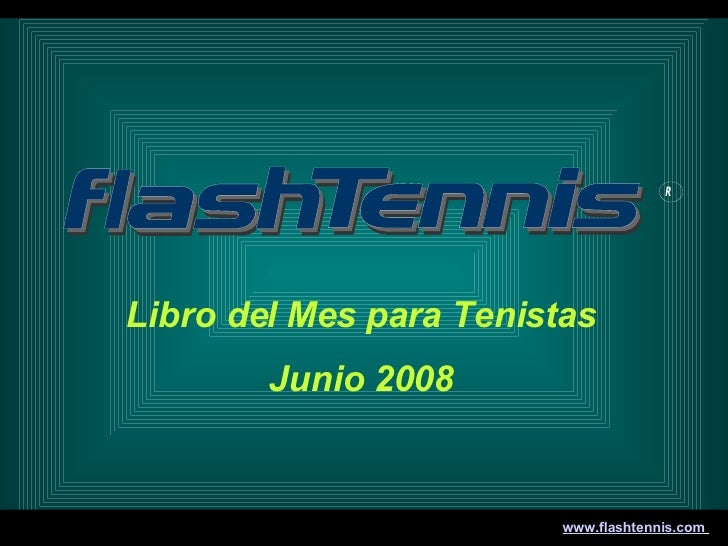 Libro del Mes para Tenistas Junio 2008 www.flashtennis.com