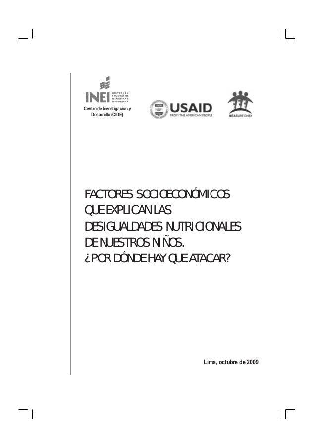 Centro de Investigación y Desarrollo (CIDE)  FACTORES SOCIOECONÓMICOS QUE EXPLICAN LAS DESIGUALDADES NUTRICIONALES DE NUES...