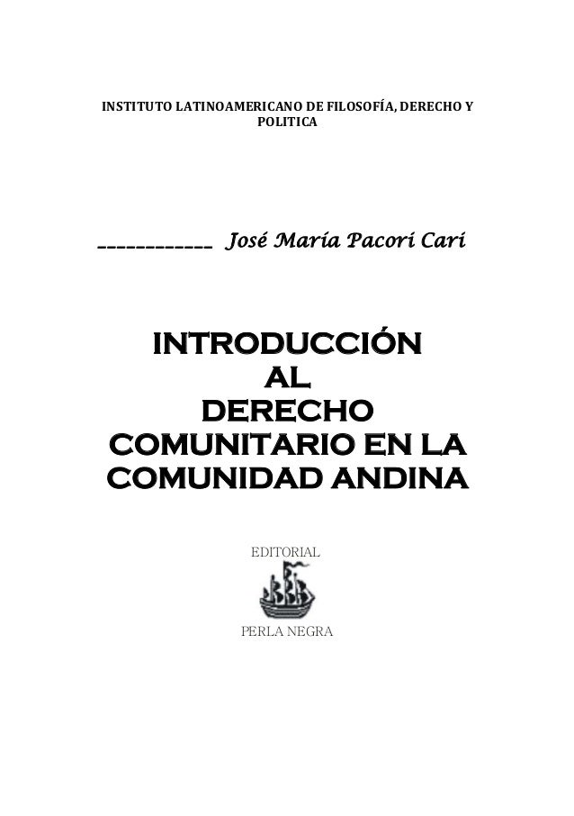 INSTITUTO LATINOAMERICANO DE FILOSOFÍA, DERECHO Y POLITICA  ____________ José María Pacori Cari  INTRODUCCIÓN  AL  DERECHO...