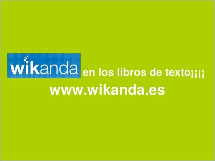 en los libros de texto¡¡¡¡ www.wikanda.es