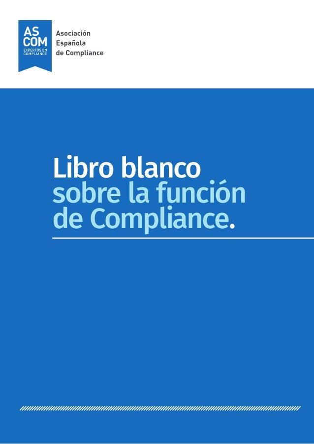 Libro blanco sobre la función de Compliance.