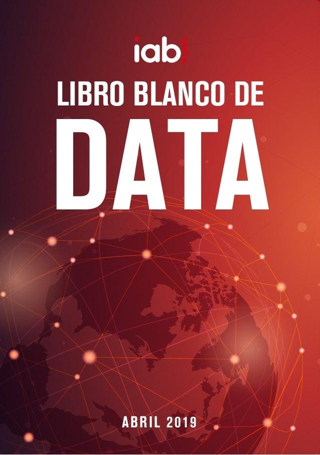 LIBRO BLANCO DE ABRIL 2019 DATA