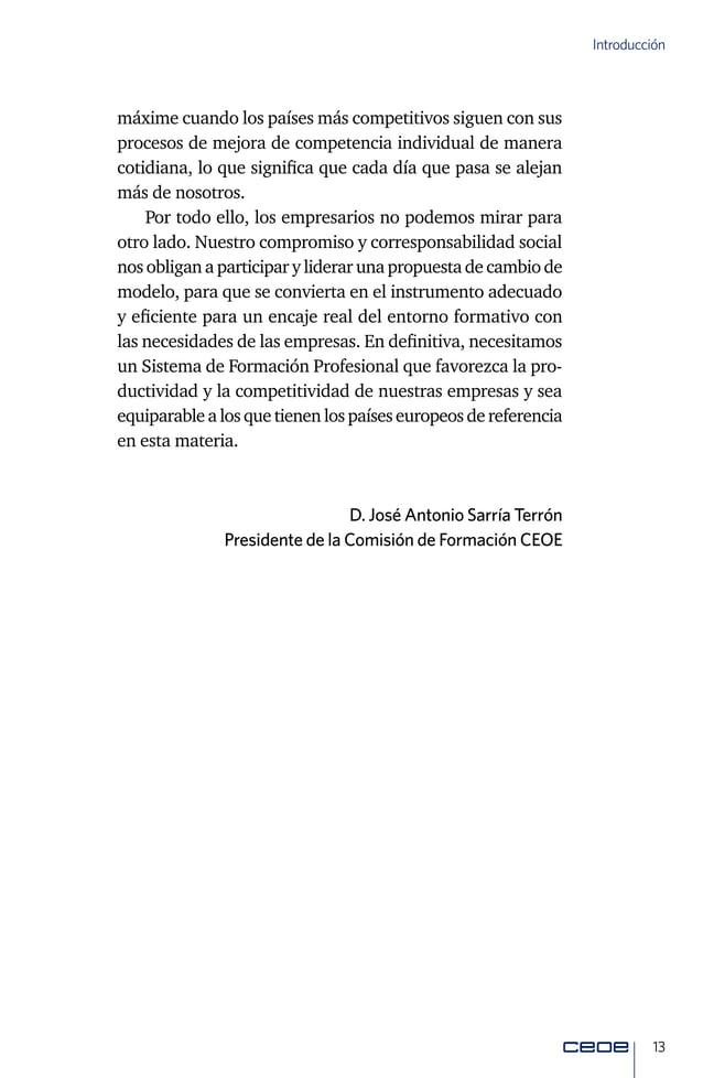 15 Elaboración Elaboración del presente Libro Blanco El 20 de enero de 2016, se constituyó la Comisión de For- mación de C...