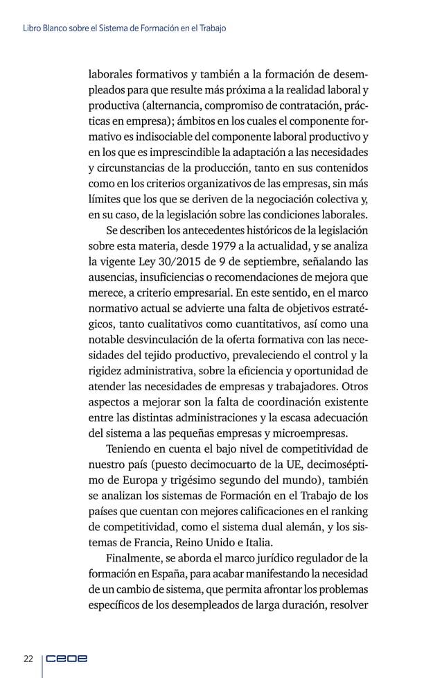 24 Libro Blanco sobre el Sistema de Formación en el Trabajo 2.Facilitar la transición inicial al empleo para reducir el d...