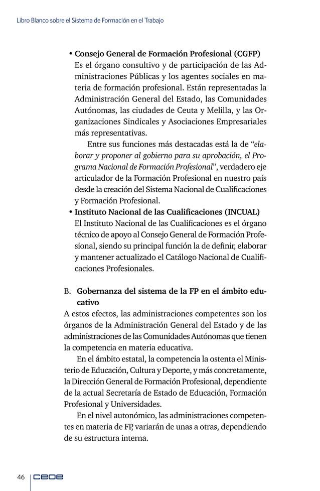 48 Libro Blanco sobre el Sistema de Formación en el Trabajo Formación Profesional para el Empleo son los que deter- minen ...