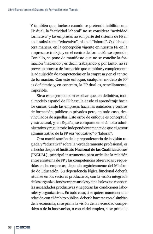 60 Libro Blanco sobre el Sistema de Formación en el Trabajo limitaciones territoriales condicionan la movilidad geográfi- ...