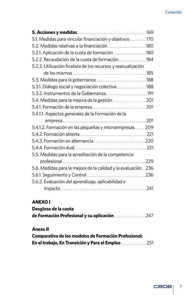 9 Presentación unidad que se consagra en este Libro Blanco supone un valor en sí mismo para actuaciones futuras. Conscient...