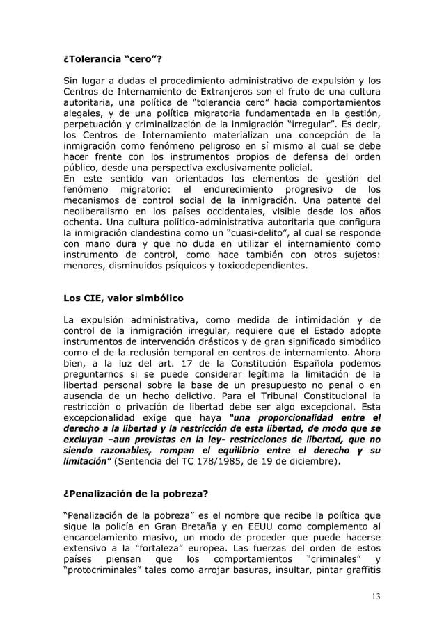 """13 ¿Tolerancia """"cero""""? Sin lugar a dudas el procedimiento administrativo de expulsión y los Centros de Internamiento de Ex..."""