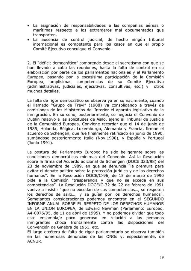 19 • La asignación de responsabilidades a las compañías aéreas o marítimas respecto a los extranjeros mal documentados que...