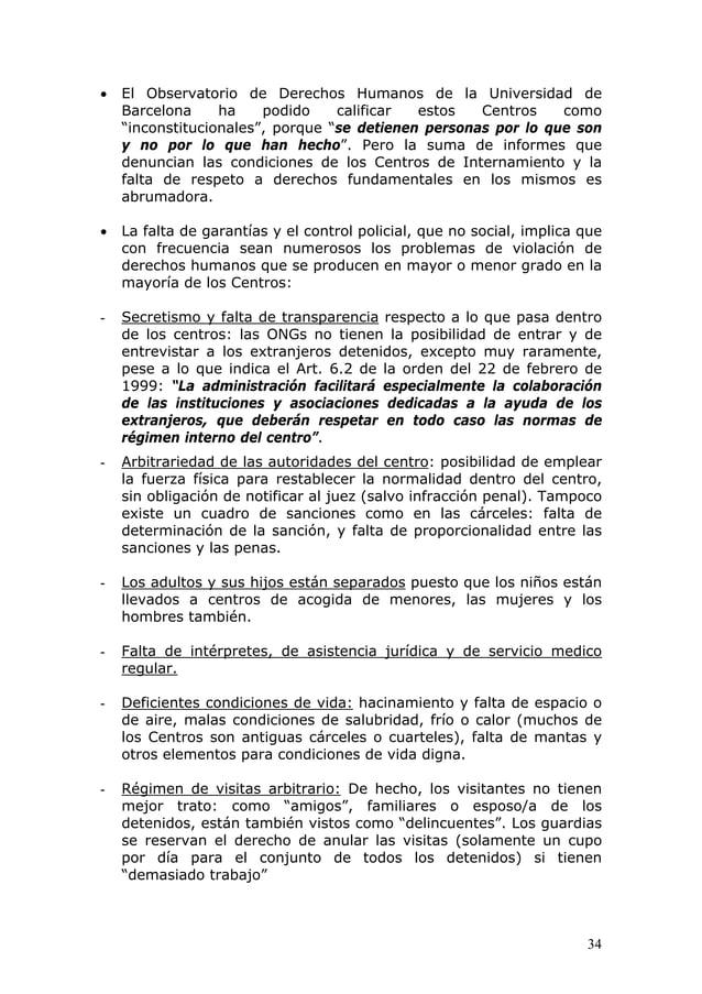 """34 • El Observatorio de Derechos Humanos de la Universidad de Barcelona ha podido calificar estos Centros como """"inconstitu..."""