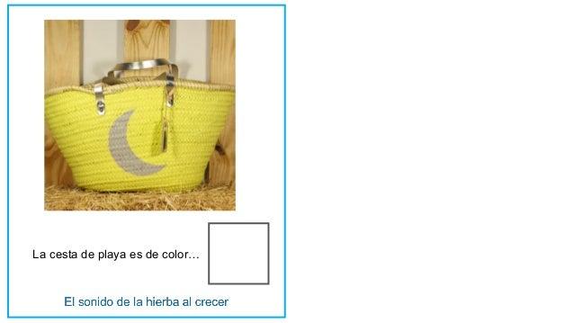 La cesta de playa es de color…