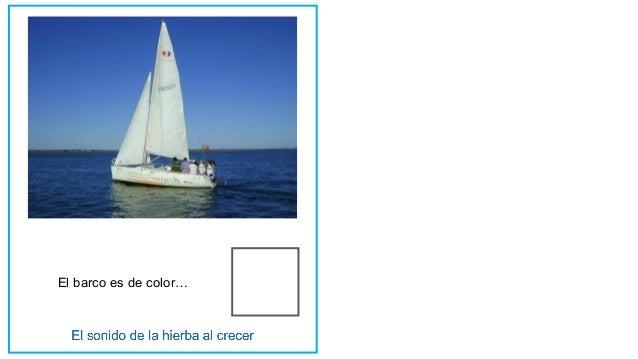 El barco es de color…
