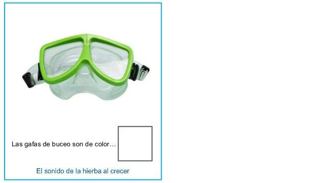Las gafas de buceo son de color…
