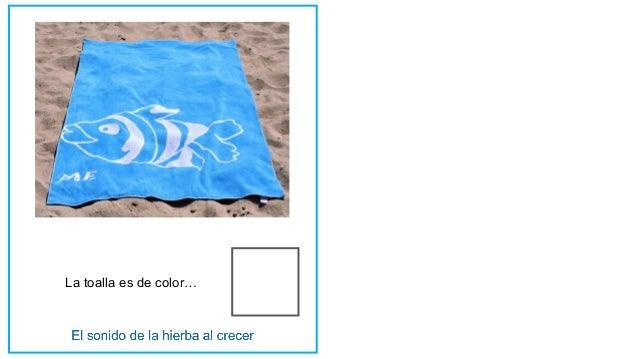 La toalla es de color…