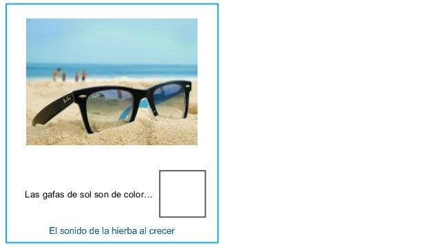 Las gafas de sol son de color…