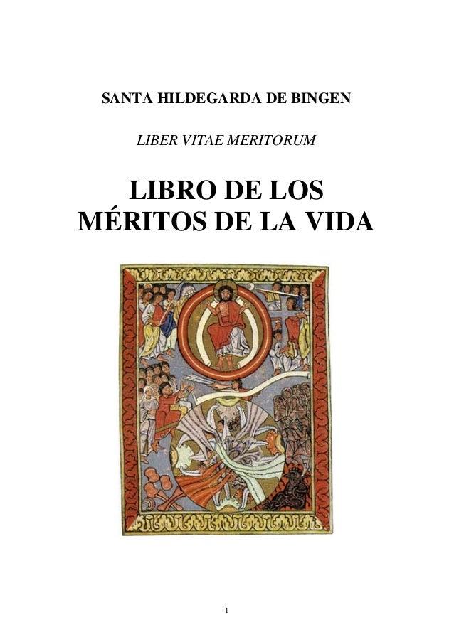 1 SANTA HILDEGARDA DE BINGEN LIBER VITAE MERITORUM LIBRO DE LOS MÉRITOS DE LA VIDA