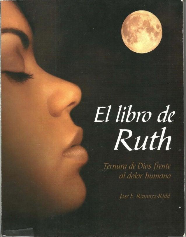 El libro de Ruth Ternura de Dios frente al dolor humano ]oséE. Ramírez-Kidd