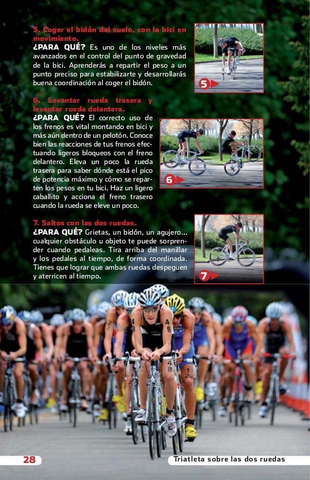 5. Coger el bidón del suelo, con la bici en           movimiento.           ¿PARA QUÉ? Es uno de los niveles más          ...