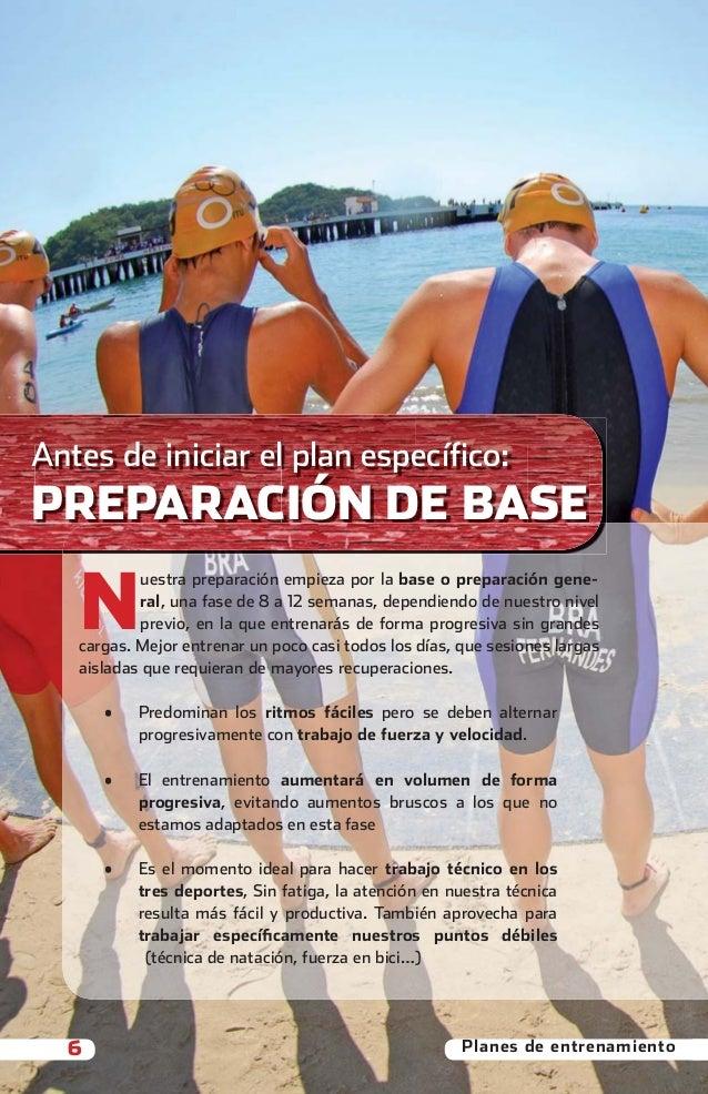 Antes de iniciar el plan específico:  PREPARACIÓN DE BASE            N                    uestra preparación empieza por l...