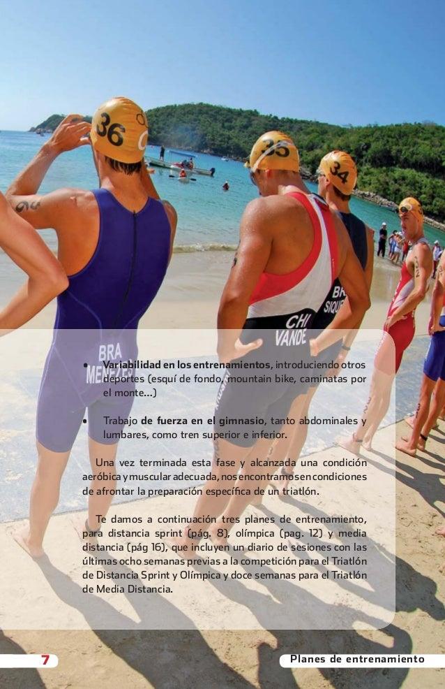 •   Variabilidad en los entrenamientos, introduciendo otros                       deportes (esquí de fondo, mountain bike,...