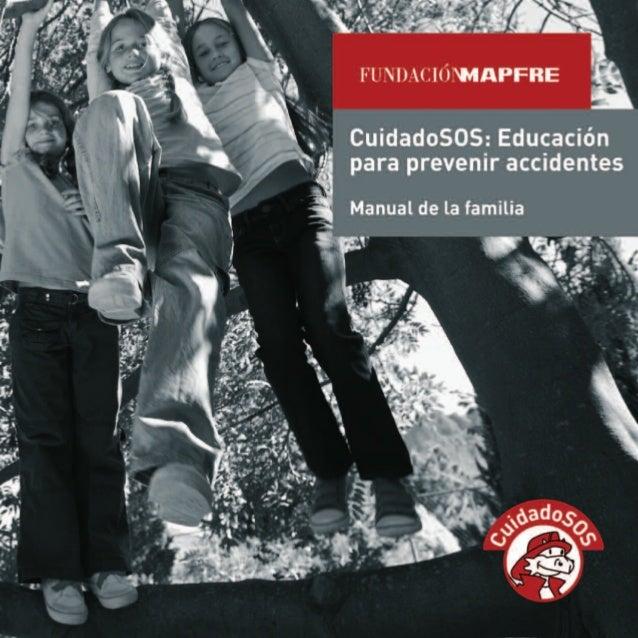 """Primera edición: Mayo 2010Edición especial para el programa CuidadoSOS de la campaña """"Con Mayor Cuidado˝ de FUNDACIÓN MAPF..."""