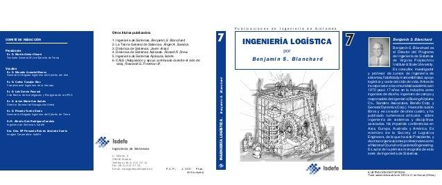 INGENIERÍALOGÍSTICA.BenjaminS.Blanchard INGENIERÍA LOGÍSTICA por Benjamin S. Blanchar d P u b l i c a c i o n e s d e I n ...