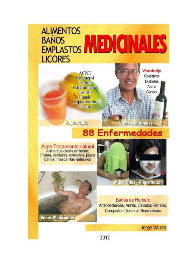 88 ENFERMEDADES: Alimentos, Baños, Emplastos, Licores Medicinales        ALIMENTOS                  BAÑOS       EMPLASTOS ...