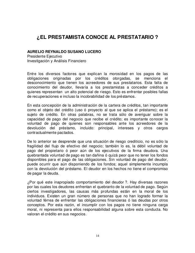 ¿EL PRESTAMISTA CONOCE AL PRESTATARIO ? AURELIO REYNALDO SUSANO LUCERO Presidente Ejecutivo Investigación y Análisis Finan...