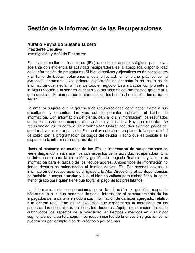 Gestión de la Información de las Recuperaciones Aurelio Reynaldo Susano Lucero Presidente Ejecutivo Investigación y Anális...