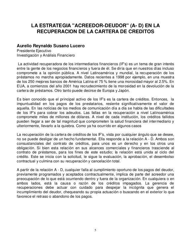 """LA ESTRATEGIA """"ACREEDOR-DEUDOR"""" (A- D) EN LA RECUPERACION DE LA CARTERA DE CREDITOS Aurelio Reynaldo Susano Lucero Preside..."""