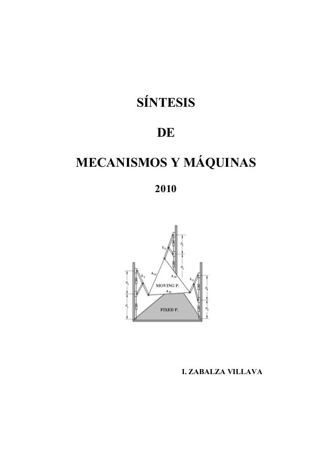 SÍNTESIS         DEMECANISMOS Y MÁQUINAS         2010                I. ZABALZA VILLAVA