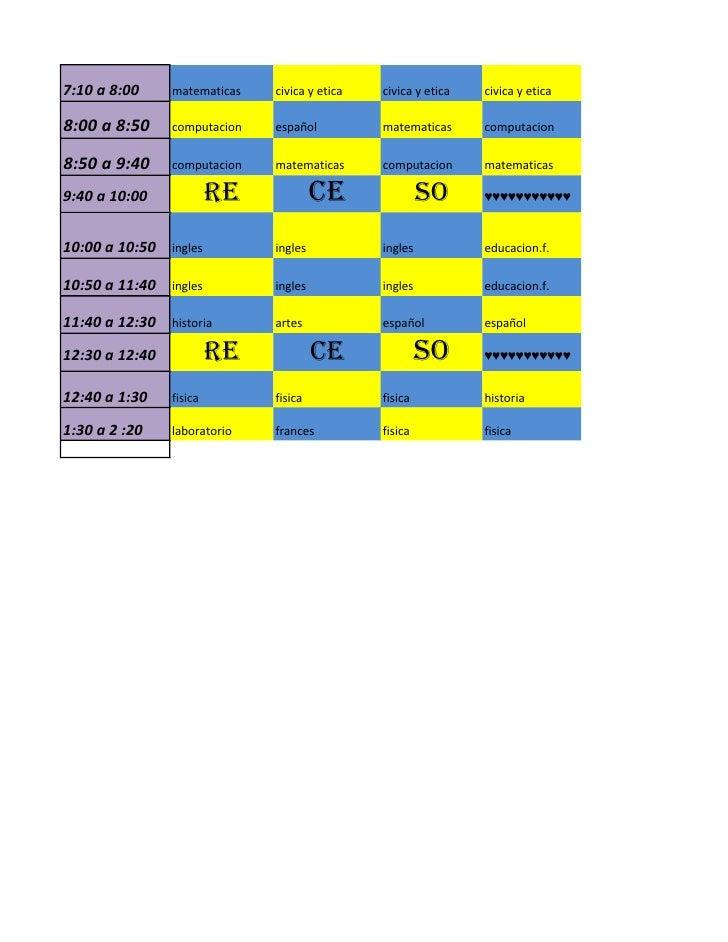 7:10 a 8:00     matematicas   civica y etica   civica y etica   civica y etica8:00 a 8:50     computacion   español       ...