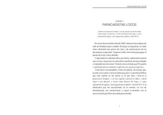 En el mes de noviembre del año 2009, mientras hacía planes de salir de Honduras para estudiar Teología en Argentina, no sa...
