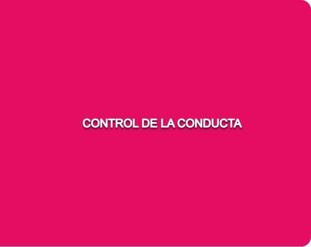 CONTROL DE LA CONDUCTA El presente libro está pensado para ayudar a los padres/cuidadores y profesores a aplicar una estra...