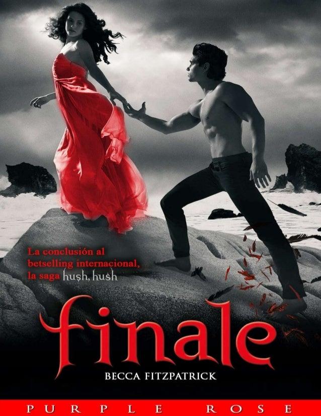 Libro 4 Finale - saga hush hush; Becca Fitzpatrick
