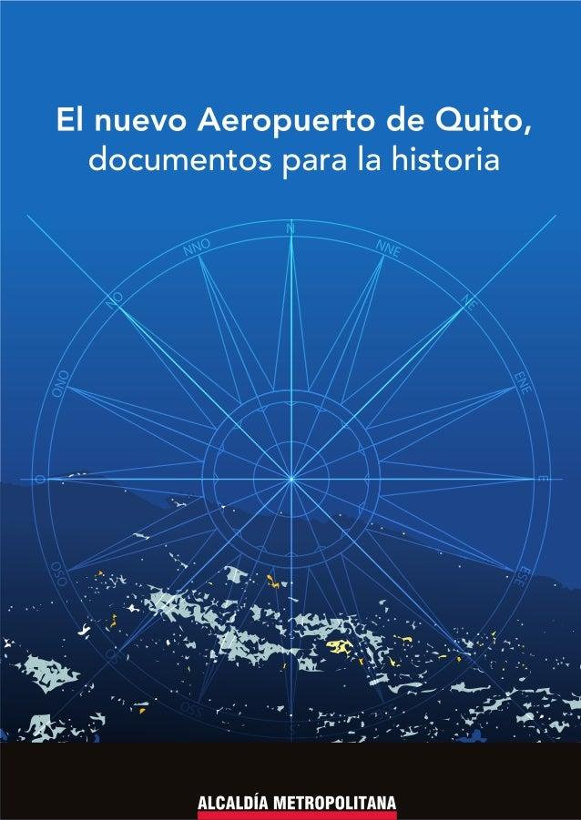 El nuevo aeropuerto de Quito, documentos para la historia