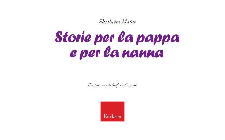 Elisabetta MaùtiStorie per la pappa  e per la nanna     Illustrazioni di Stefano Camelli