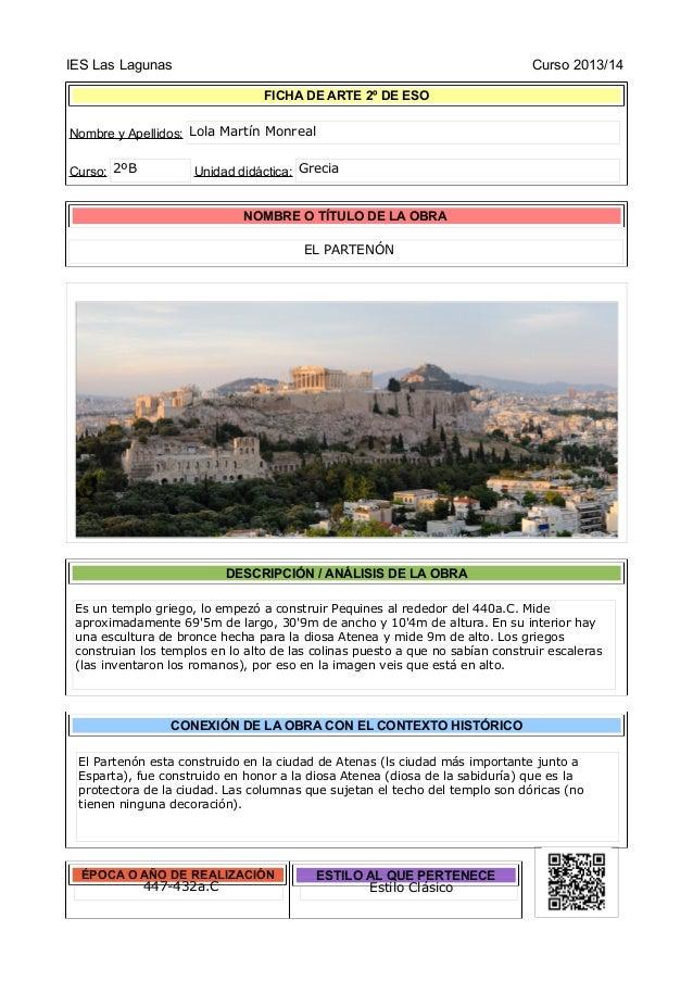 IES Las Lagunas Curso 2013/14 FICHA DE ARTE 2º DE ESO Nombre y Apellidos: Curso: Unidad didáctica: NOMBRE O TÍTULO DE LA O...