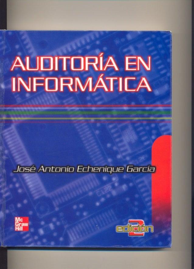 Libro Auditoria Informatica Jose Antonio Echenique  @tataya.com.mx