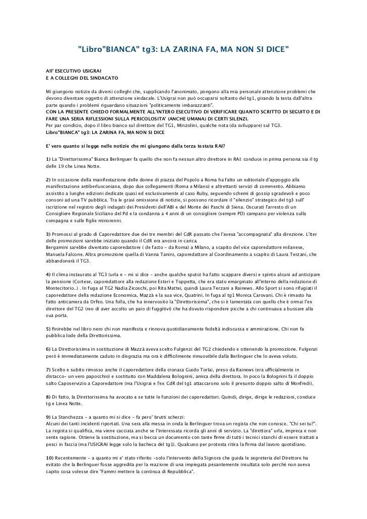 """""""Libro""""BIANCA"""" tg3: LA ZARINA FA, MA NON SI DICE""""All ESECUTIVO USIGRAIE A COLLEGHI DEL SINDACATOMi giungono notizie da div..."""